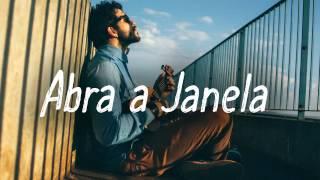 Abra a Janela - Rafa Thor