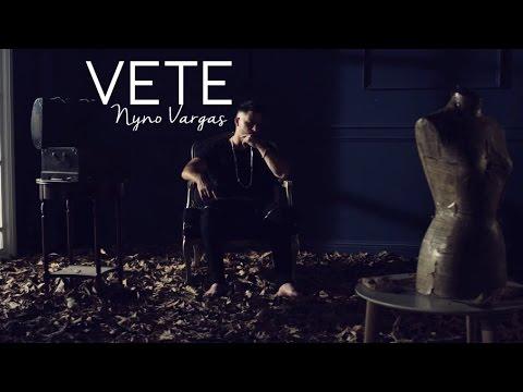 Vete de Nyno Vargas Letra y Video
