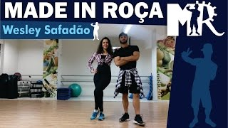 Made in Roça - Wesley Safadão (Coreografia)