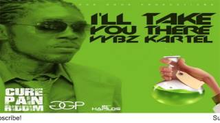 Vybz Kartel - I'll Take You There (Raw) [Cure Pain Riddim] - February 2016