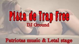 Pista de trap free (prod by dj ground)