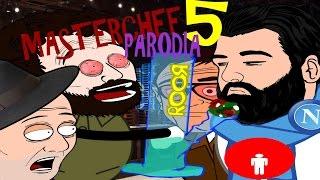 Parodia masterchef 5- Il Ritorno