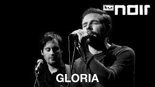 Gloria - Wie sehr wir leuchten (live bei TV Noir)