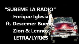 Súbeme la Radio (LETRA/LYRICS)- Enrique Iglesias-ft. Descemer Bueno, Zion & Lennox