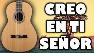 Tutorial - CREO EN TI SEÑOR // RECIBE TODA LA GLORIA - Acordes en guitarra - MI GUITARRA CRISTIANA