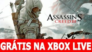 ASSASIN'S CREED 3 XBOX 360 GRÁTIS XBOX LIVE GOLD 01 DE JUNHO 2017 #GAMESWITHGOLD