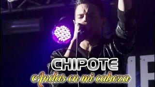 Chipote - Andas en Mi Cabeza // Con Letra