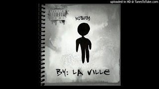 Laville- Nobody (prod. Bubba Got Beatz)