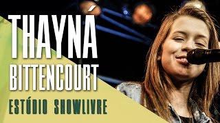 """""""Cadeira de Aço"""" - Thayná Bitencourt no Estúdio Showlivre 2017"""