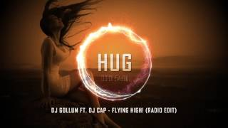 DJ Gollum ft. DJ Cap - Flying High! (Radio Edit)