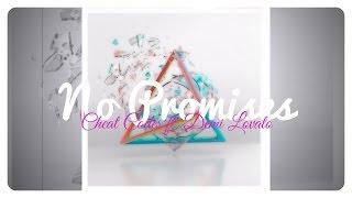 Cheat Codes ft. Demi Lovato - No Promises // Lyrics + Deutsche Übersetzung