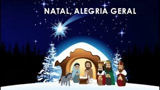 Natal alegria geral - Playback com letra