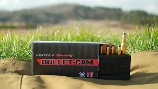 Vortex\Hornady Bullet-Cam