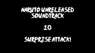 Naruto Unreleased Soundtrack - Surprise Attack! (REDONE)