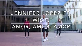 Jennifer Lopez ft. Wisin - Amor, Amor, Amor - Carlos Quispe (Z-fitness Dance)
