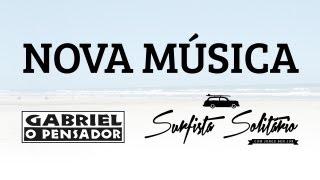 Gabriel o Pensador - Surfista Solitário (Com Jorge Ben Jor) - Lyric Video