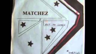 Matchez -  Out to Lunch