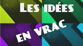 Les idées en vrac - nouvelle chanson française nostalgie new french song Memoapar
