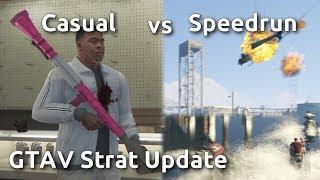 Casual VS Speedrun in GTAV - Strat Updates