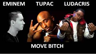 Ludacris Ft. Tupac & Eminem - Move Bitch [Explicit]