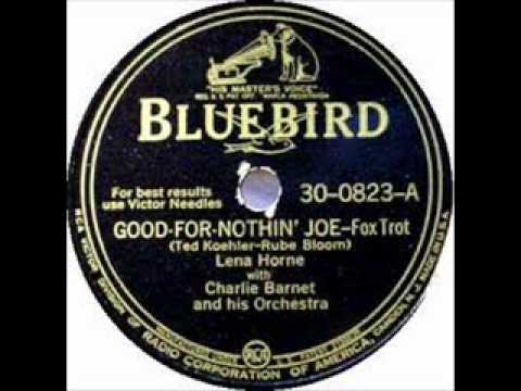 lena-horne-good-for-nothin-joe-charlie-barnet-and-his-orchestra-feuip