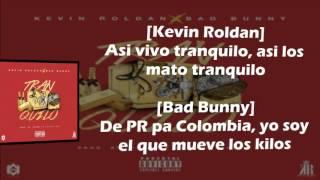 Kevin Roldan✘Bad Bunny Tranquilo (Letra)
