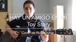 HAY UN AMIGO EN MI (Cover) - Toy Story
