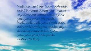 You Make My Dreams Come True by Hall and Oates