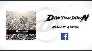 Don't Back Down - Kisses Of A Curse