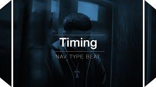 (FREE) Nav Type Beat - Timing | Type beat 2017 |  Rap/Trap beat | Free Instrumental | Buy beats