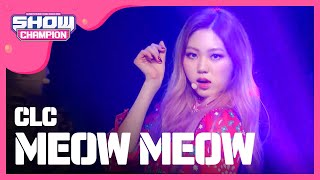 Show Champion EP.212 CLC - MEOW MEOW