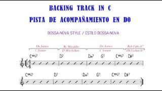 Backing Track in C Bossa Nova Style Sin batería   Without drums