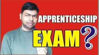 What is Process of Apprentice Examination after Completing Apprenticeship Training?