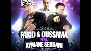 Farid & Oussama feat Aymane Serhani A Toz (Single OFFICIEL)