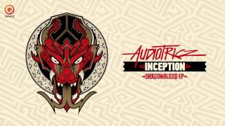 Audiotricz - Inception | Dragonblood EP