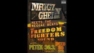 Mrigo & Ghet - Ha'Shit (Freedom Fighters)