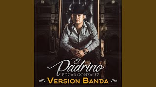 El Padrino (Version Banda)