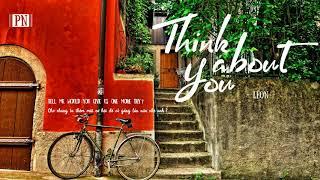Think About You - LÉON   Lyrics + Vietsub.
