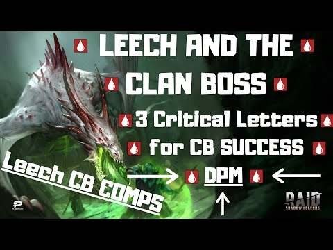 Leech and the Clan Boss + DPM Explanation I Raid Shadow Legends