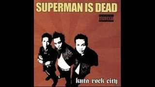 My Girlfriend Is Pregnant-Superman Is Dead