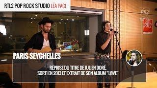 Léa Paci - Paris-Seychelles (live) - RTL2 Pop Rock Studio