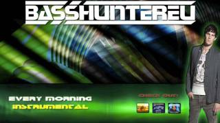BassHunter - Every Morning (Instrumental)