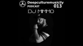 Deepculturemusicily podcast #013 by DJ Mimmo