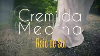 Cremilda Medina - Raio de Sol (teaser)