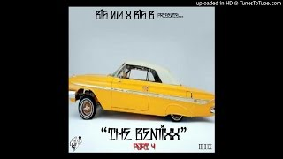The Bemixx 4-Big WY (Big Homie coming soon)