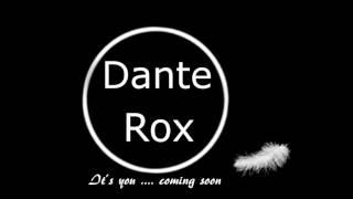 """Its you"" - Dante Rox   (2. Teasertrailer)"