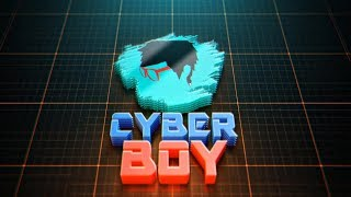 Channel Intro || Cyber Boy ✔️