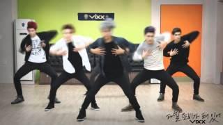 빅스(VIXX) - 다칠 준비가 돼 있어 안무 연습 영상 (Practice 'On and On' dancing Video)