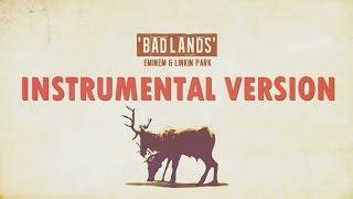 Eminem & Linkin Park - Badlands (Instrumental) [After Collision 2]
