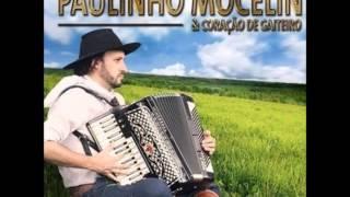 Paulinho Mocelin - A Moça do Sul